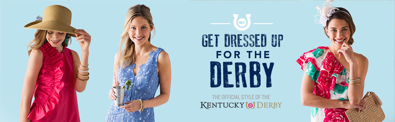 Get Dressed Up for the Derby with the Official Style of the Kentucky Derby. Shop Here.
