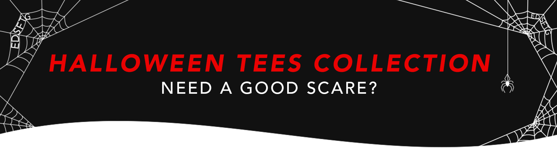 Halloween Tees Collection. Need a good scare?
