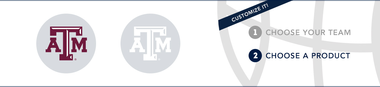 Texas A&M Team Shop: 1) Choose your team. 2) Choose your product. Shop Here.