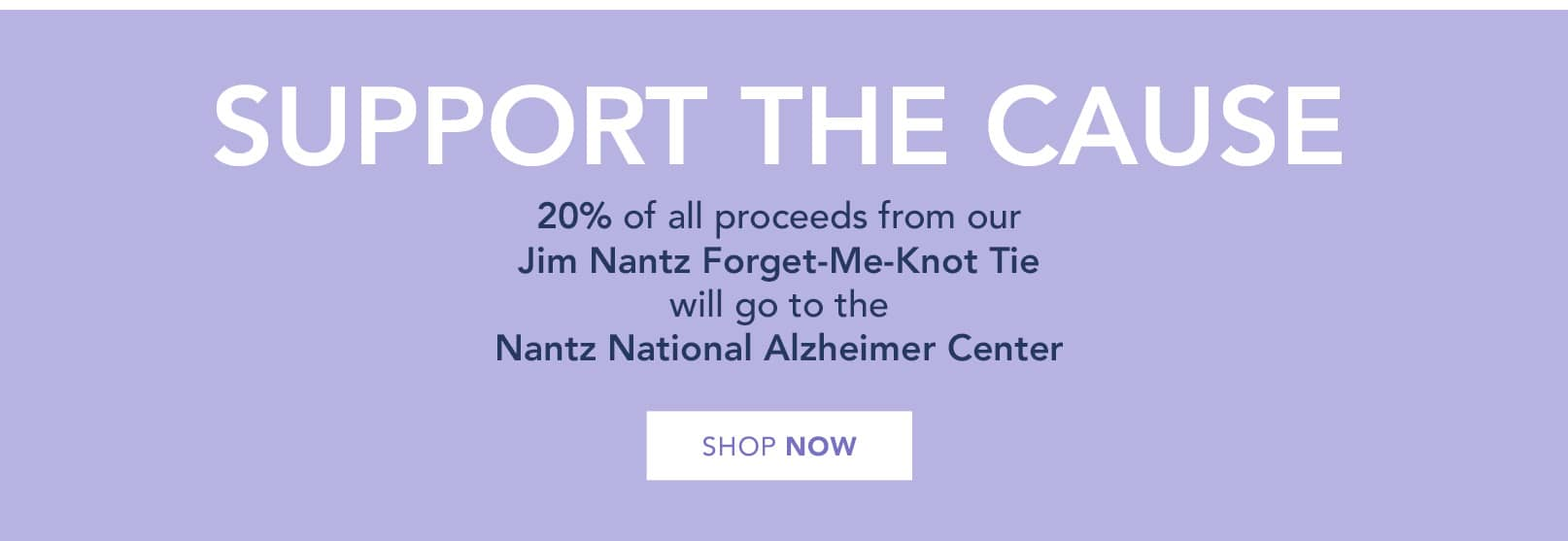 Jim Nantz Forget-Me-Knot Tie. 20% of the proceeds from the tie will go to the Nantz National Alzheimer Center. Shop now.