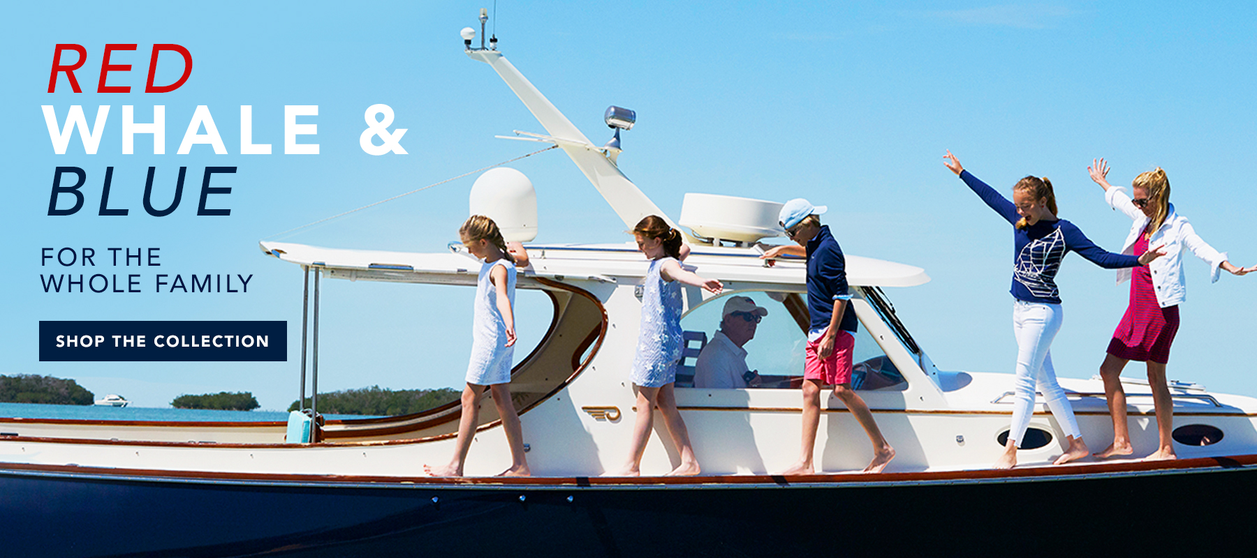 Red, Whale & Blue For the Whole Family. Shop the Collection