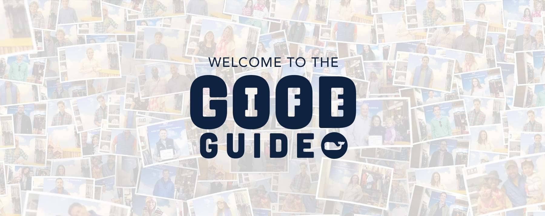 Welcome to the Good Life Guide Page. Scroll through to learn about our Good Life Guides