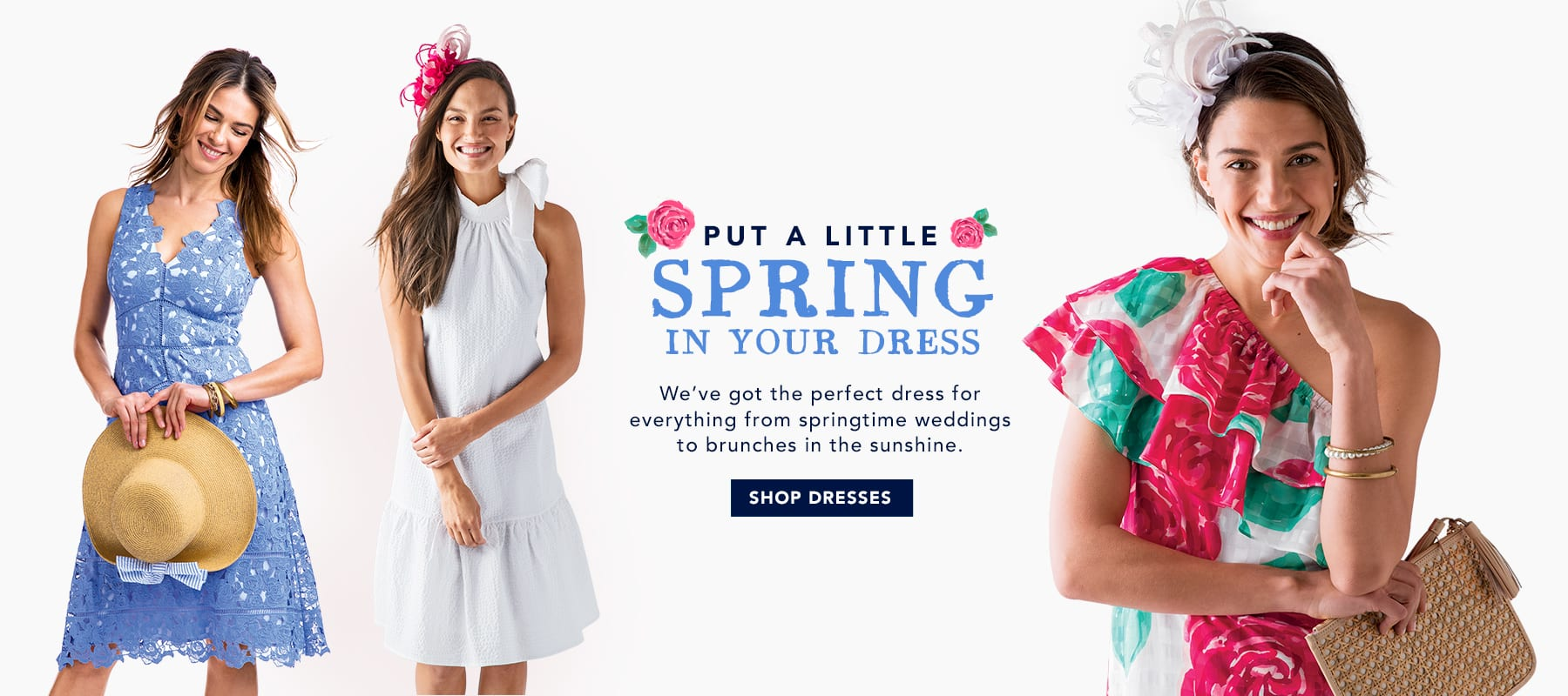 Put a little spring in your dress. We've got the perfect dess for everything from springtime weddings to brunches in the sunshine. Shop womens dresses.