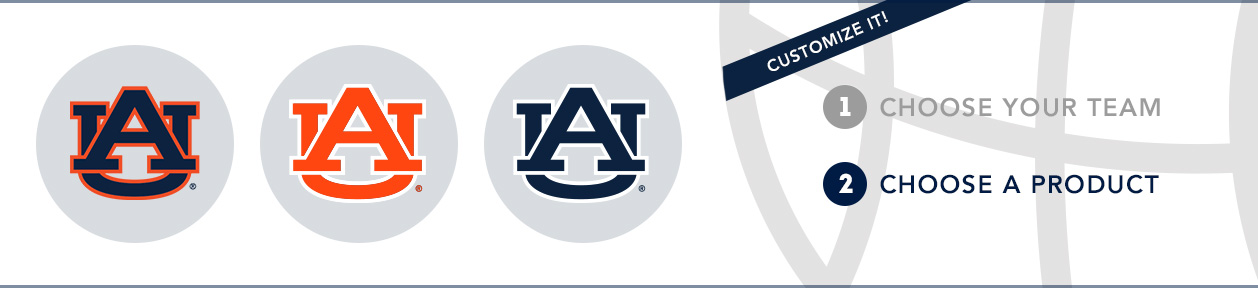 Auburn Team Shop: 1) Choose your team. 2) Choose your product. Shop Here.