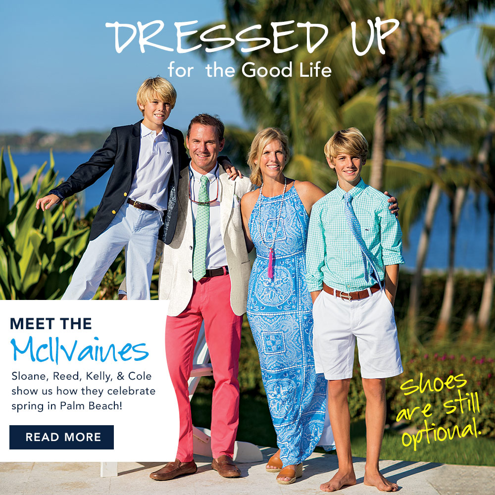 Dressed Up for the Good Life: Our friends Solane, Reed, Kelly, & Cole McIlvaine show us how they celebrate spring in Palm Beach! Read More.