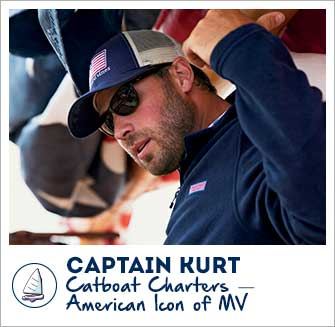 Captain Kurt: Catboat Charters - American Icon of MV