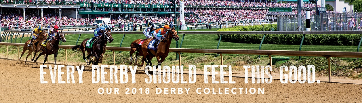 Every Derby Should Feel This Good. Our 2018 Derby Collection. Shop Here.