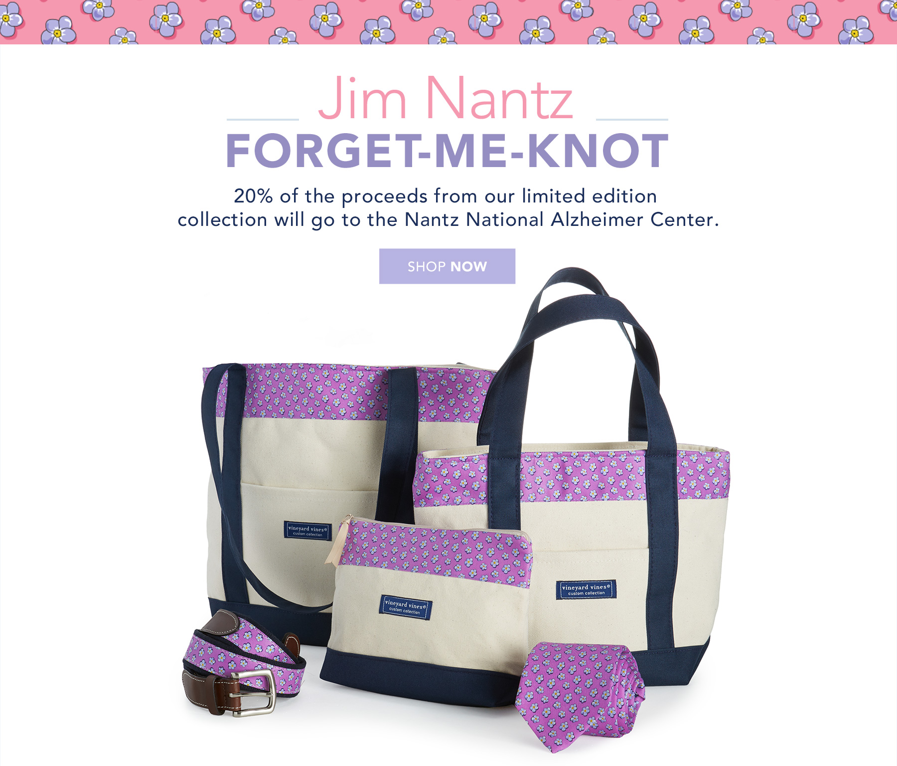 20% of the proceeds from our limited edition collection will go to the Nantz National Alzheimer Center. Shop Now.