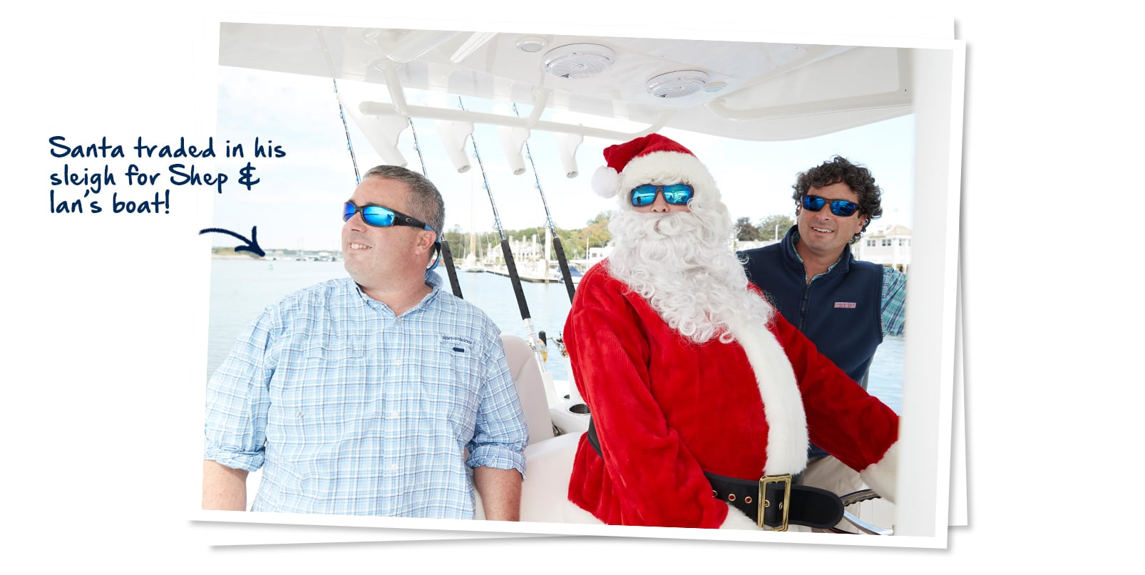 Santa traded in his sleigh for Shep & Ian's boat!