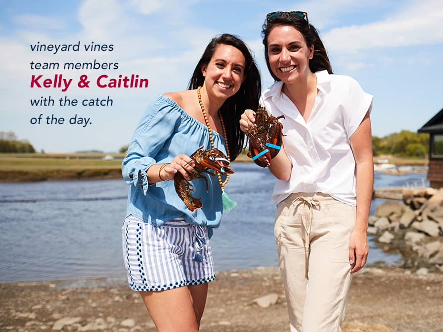 vineyard vines tem members Kelly & Caitlin with the catch of the day.