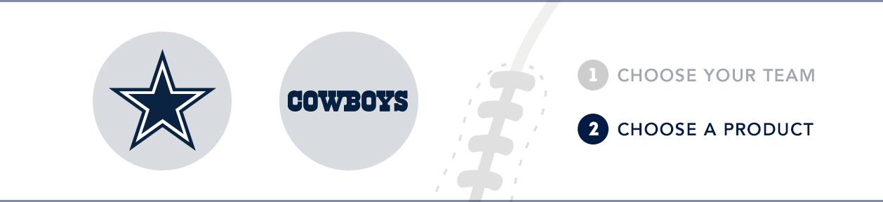Dallas Cowboys Custom NFL Shop: 1) Choose your team. 2) Choose your product.