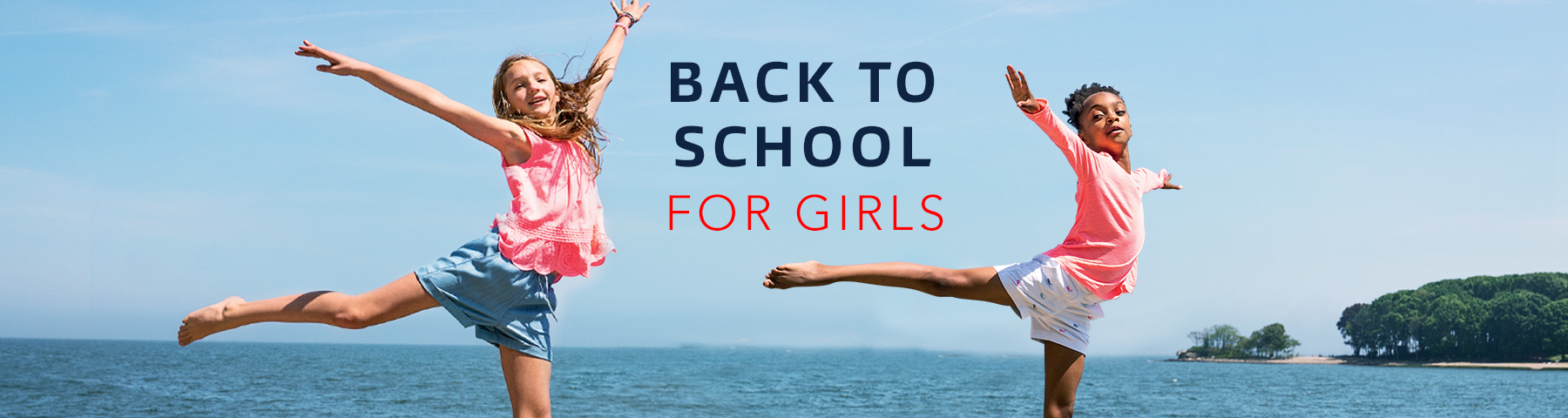 Shop Back to School For Girls.