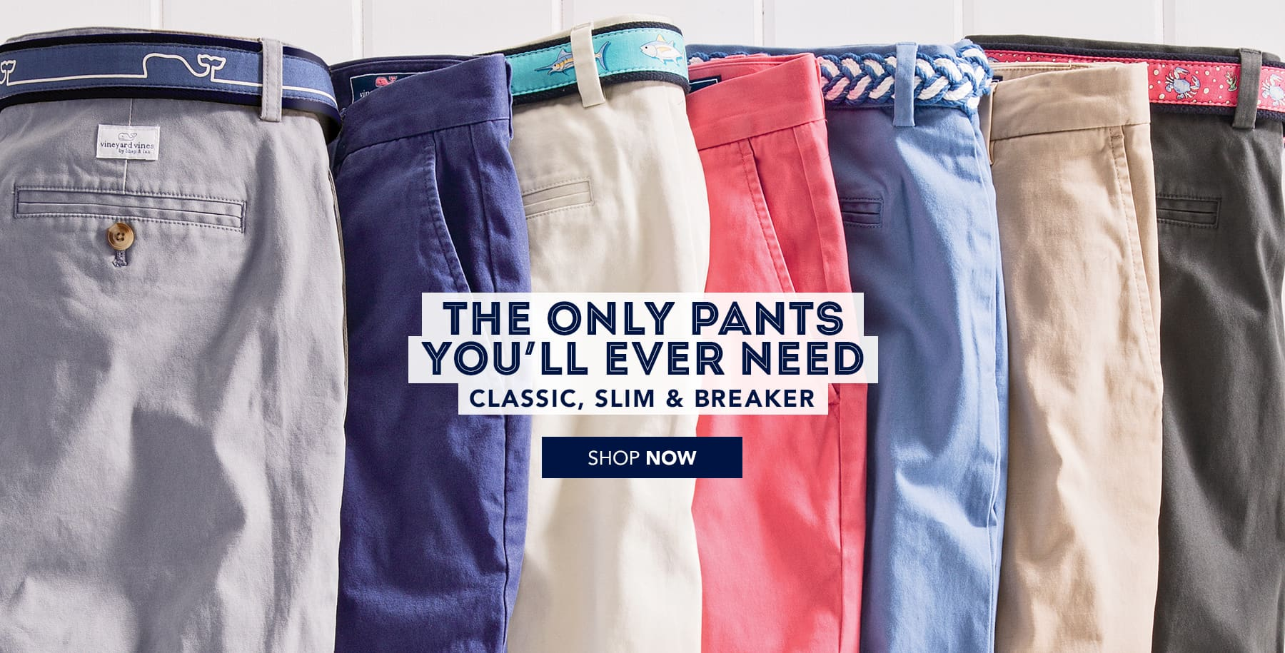 The only pants you'll ever need. Classic, Slim & Breaker. Shop men's pants now.