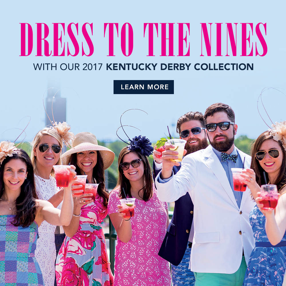 Dress to the Nines With Our 2017 Kentucky Derby Collection. Click to Learn More!