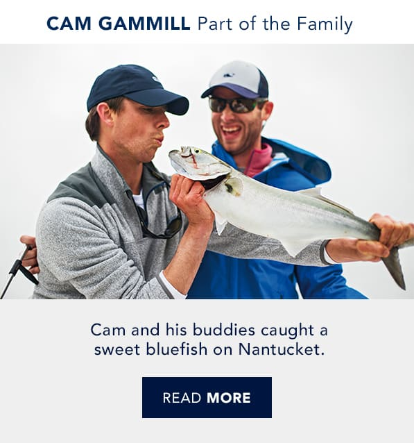 Cam Gammill and his buddies catch a fish on Nantucket. Real good people. Real good life. Read more.