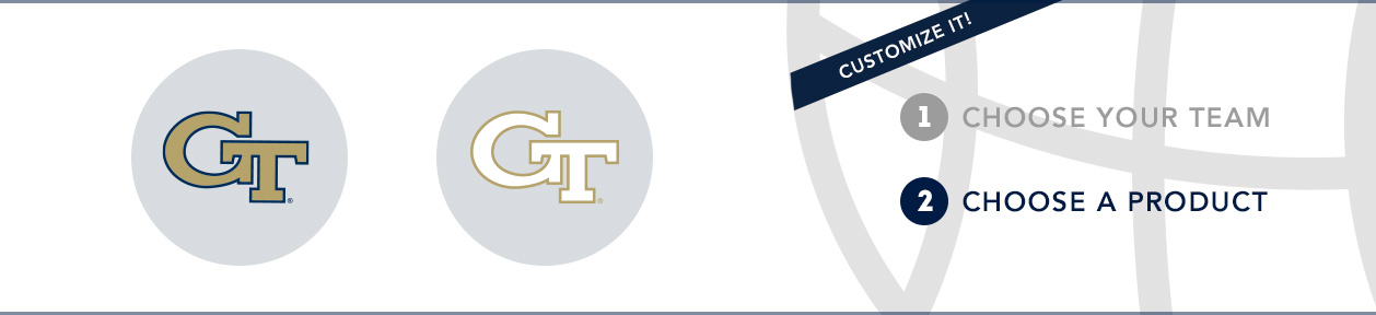 Georgia Tech Team Shop: 1) Choose your team. 2) Choose your product. Shop Here.